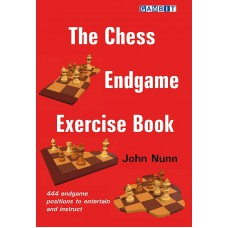The Chess Endgame Exercise Book - John Nunn (K-5913)