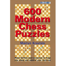 600 Modern Chess Puzzles - Martyn Kravtsiv (K-5914)