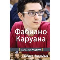 Fabiano Karuana: Krok po kroku - Cyrus Lakdawala (K-5954)