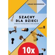 10x Szachy dla dzieci. Szkolny podręcznik z ćwiczeniami. Część 2 - Łukasz Suchowierski (K-5874/II/10)