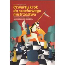 Czwarty krok do szachowego mistrzostwa - M. Sroczyński ( K-5060/4 )