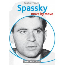 "Z. Franco ""Spassky: Move by Move"" (K-5024)"