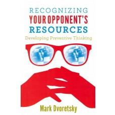 "Dworecki M. "" Recognizing your opponent's resources "" (K-2487/rr)"