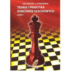 """gm A. Panczenko """"Teoria i praktyka końcówek szachowych"""" cz. I  (K-1/1)"""