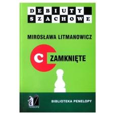 """M. Litmanowicz """"Jak rozpocząć partię szachową"""" cz. C ( K-10/C )"""