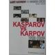 """G.Kasparow  """" Kasparov vs Karpov 1988 – 2009""""  ( K-3020/4 )"""