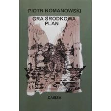 "P.Romanowski ""Gra środkowa.Plan""  ( K-3297 )"