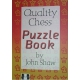 """Shaw J. """" Quality Chess Puzzle Book """"  ( K-3367 )"""