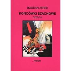"""Końcówki szachowe - część III"" - Bogdan Zerek ( K-34/3 )"