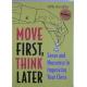 """Hendriks W. """" Najpierw ruch,potem myślenie.Sens i nonsens w poprawie Twojej gry szachowej"""""""
