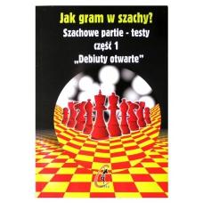 """IM J. Bibik, W. Kostrow """"Debiuty otwarte. Partie - testy. Jak gram w szachy?"""" ( K-441/1 )"""