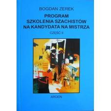 """B. Zerek """"Program szkolenia szachistów na kandydata na mistrza"""" Cz.II (K-522/2)"""