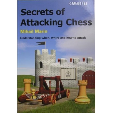 "Marin Mihail "" Secrets of Attacking Chess "" ( K-753 )"