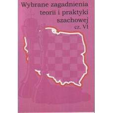 """""""Wybrane zagadnienia teorii i praktyki szachowej cz.VI""""(K-755/VI)"""