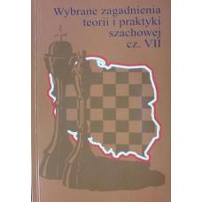 """""""Wybrane zagadnienia teorii i praktyki szachowej cz.VII""""(K-755/VII)"""