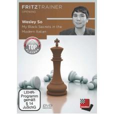 My Black Secrets in the Modern Italian: Fritztrainer Opening - Wesley So (P-0041)