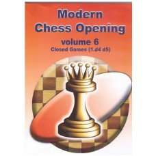 Modern Chess Opening vol.6 Closed Games 1.d4 d5 (P-510/6)